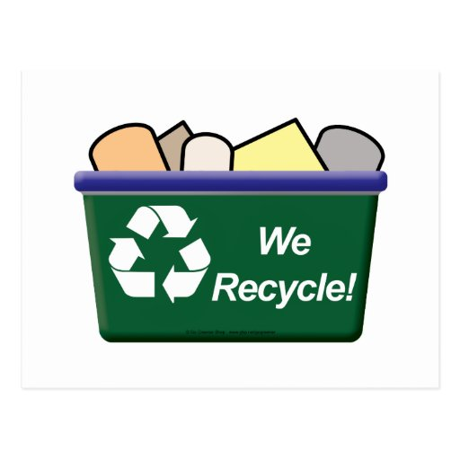 We Recycle! Post Card