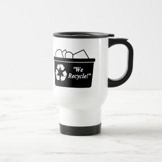 We Recycle Travel Mug