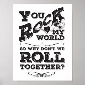 We Roll Together - Choose Your Background Color Poster