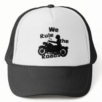 We Rule the Roads Biker Trucker Hat