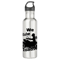 We Rule the Roads Biker Water Bottle