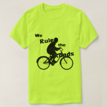 We Rule the Roads Cyclist Unisex Basic T-Shirt