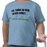 We Run All Over The Place! Shirts