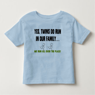 We Run All Over The Place! Toddler T-shirt