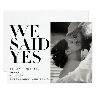 We Said Yes Black White Photo Wedding Announcement