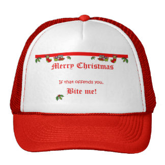 We say MERRY CHRISTMAS! Trucker Hat