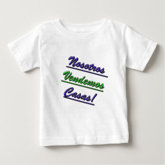 We Sell Houses for Spanish Speakers Baby T-Shirt