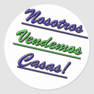 We Sell Houses for Spanish Speakers Classic Round Sticker