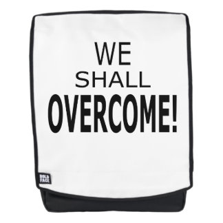 We Shall Overcome Back Pack