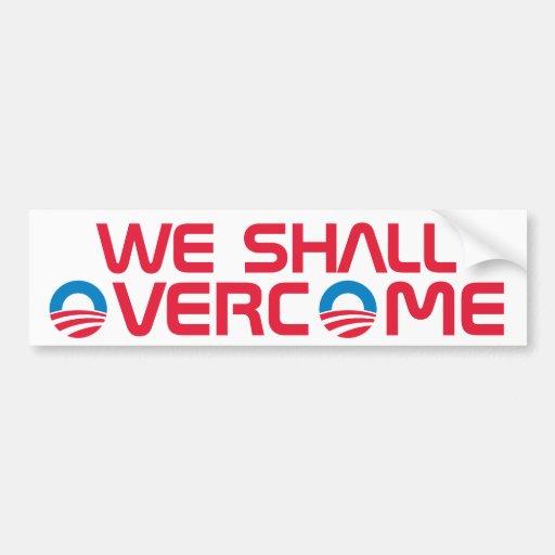 We Shall Overcome Car Bumper Sticker