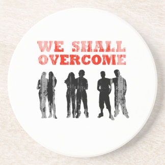 We Shall overcome Faded png Beverage Coasters