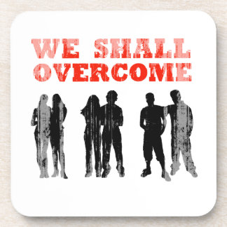 We Shall overcome Faded png Beverage Coaster