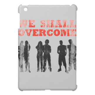 We Shall overcome Faded png Cover For The iPad Mini