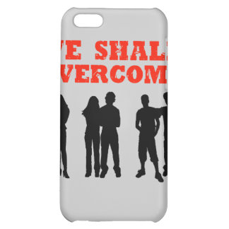 We Shall overcome iPhone 5C Cover