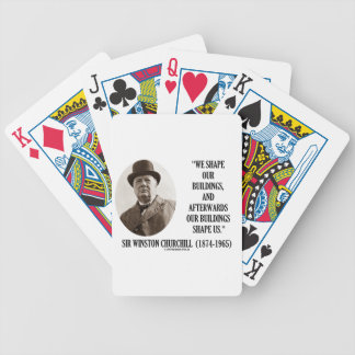 We Shape Buildings Afterwards Buildings Churchill Bicycle Playing Cards