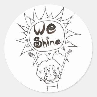 We Shine sticker