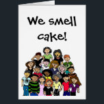 """&quot;We smell cake!&quot; birthday card<br><div class=""""desc"""">Send a birthday wish from the whole group (family,  office,  etc) with this fun card. Frosting lovers unite!</div>"""