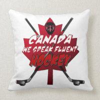 We Speak Fluent Hockey Canada Humor Pillow