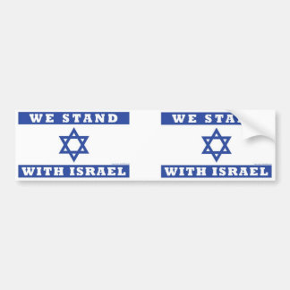 We stand with Israel! Bumper Sticker