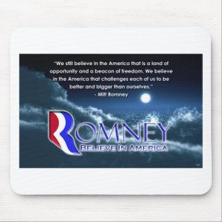 """We Still Believe..."" - Romney 2012 Mouse Pad"