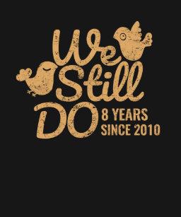 We Still Do 8th Wedding Anniversary Tee