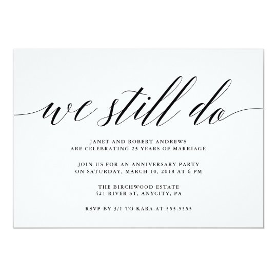 We still do anniversary invitation zazzle we still do anniversary invitation stopboris Images