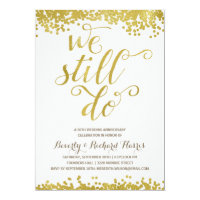 We Still Do | Faux Gold Foil Anniversary Party Card