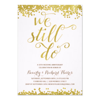 We Still Do   Faux Gold Foil Anniversary Party Card