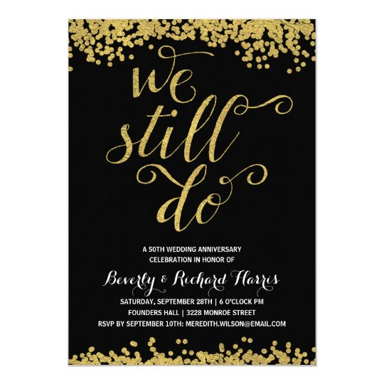 We still do faux gold foil anniversary party invitation zazzle we still do faux gold foil anniversary party invitation stopboris Images