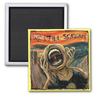 We Still Scream Squared Fridge Magnets