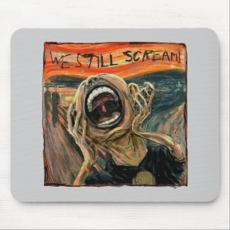 We Still Scream Squared Mouse Pad