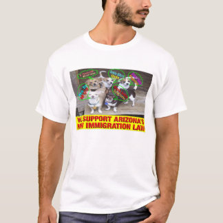 We Support Arizona's New Immigration Law T-Shirt