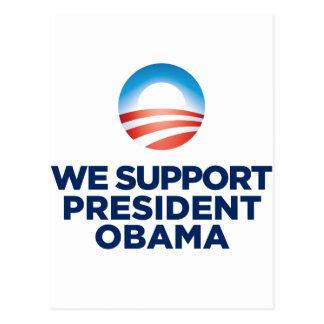 We Support President Obama Postcard