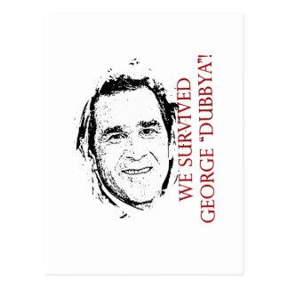 "We Survived George ""dubbya"" Bush Postcard"