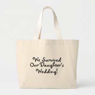 We Survived Our Daughters Wedding Canvas Bags