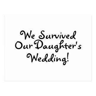 We Survived Our Daughters Wedding Postcard