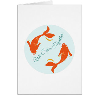 We Swim Together Greeting Cards