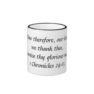 we thank thee Bible verse 1 Chronicles 29:13 Ringer Mug