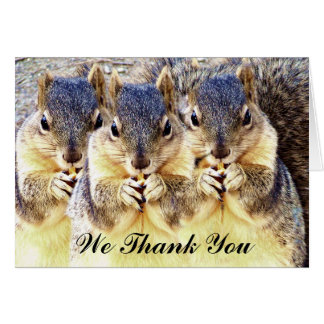 We Thank You_ Greeting Card
