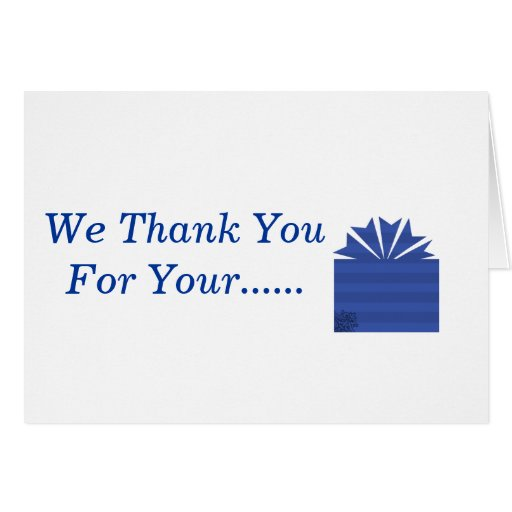 we thank you for your    gift