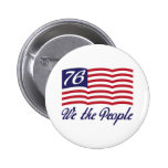 We The People '76 Buttons