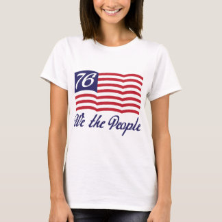 We The People '76 T-Shirt
