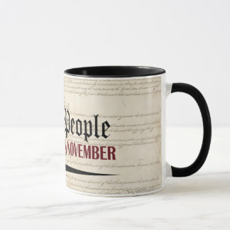 We the People Are Coming in November Mug
