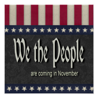 We the People Are Coming In November Poster