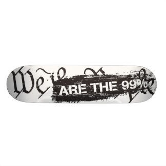 We The People Are The 99 Percent Stakeboard Skateboard