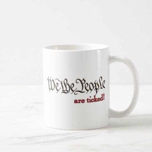 We the People... are ticked! Mug