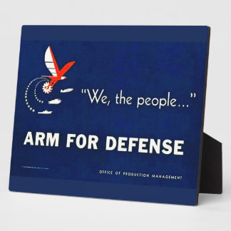 We the People Arm for Defense Vintage World War II Display Plaques