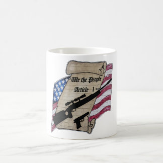 ( We The People ) Article 1 2nd Amendment Guns and Coffee Mug