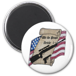 ( We The People ) Article 1 2nd Amendment Guns and Magnet