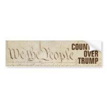 We the People Country Over Trump Constitution Bumper Sticker
